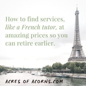 How To Find Services At Unbelievable Prices (So You Can Retire Earlier)