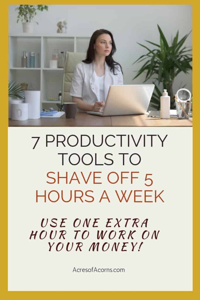 Be more productive and shave off 5 extra hours a week. Then use one of those hours to work on your money.